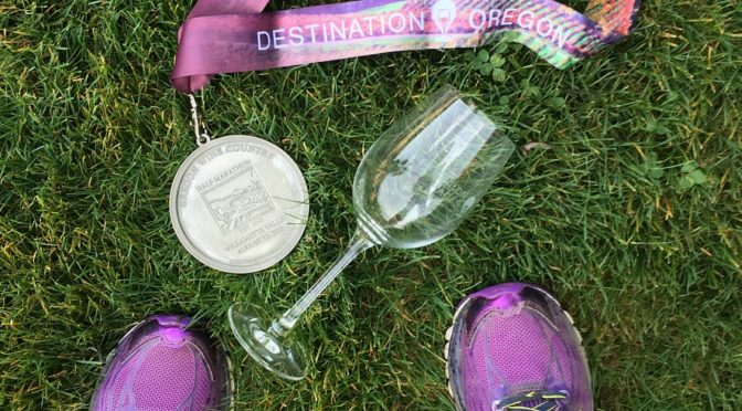 Oregon Wine Country Half Marathon Recap: Wine at the Finish Line Helps