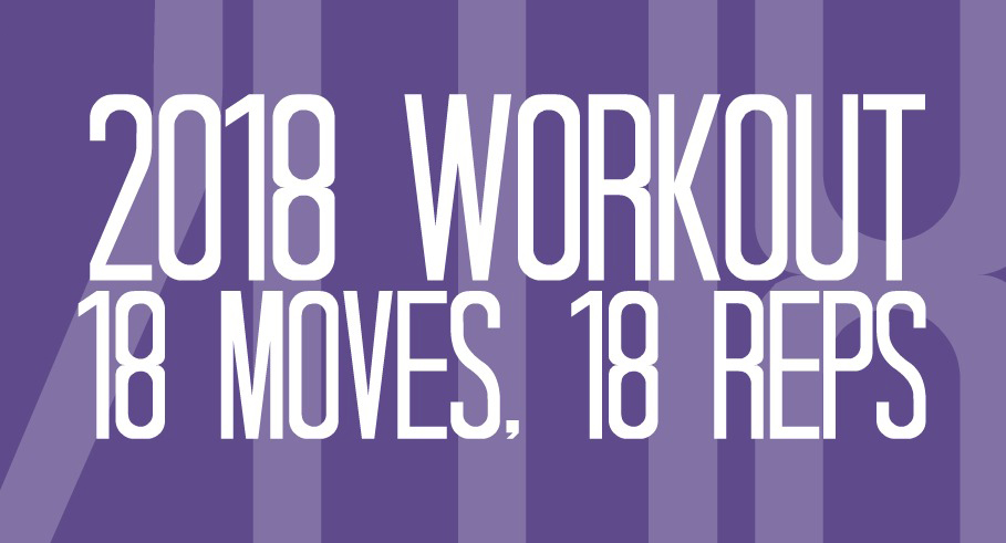 2018 Workout: 18 Moves, 18 Reps